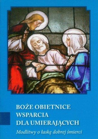 Boże obietnice wsparcia dla umierających. - okładka książki
