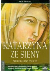 Katarzyna ze Sieny. Niepokorna - okładka książki