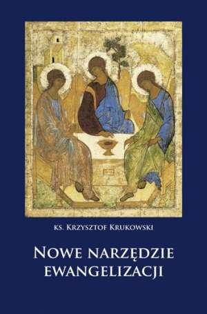 Nowe narzędzie ewangelizacji - okładka książki