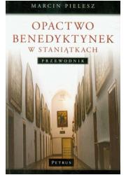 Opactwo Benedyktynek w Staniątkach - okładka książki