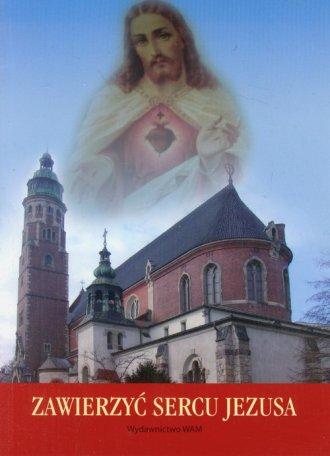 Zawierzyć Sercu Jezusa - okładka książki