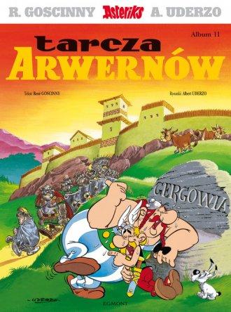 Asteriks. Album 11. Tarcza Arwernów - okładka książki