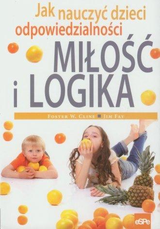 Miłość i logika. Jak nauczyć dzieci - okładka książki