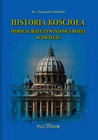 Historia Kościoła. Odbicie rzeczywistości - okładka książki
