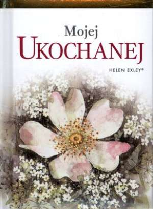 Mojej Ukochanej - okładka książki
