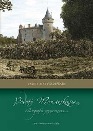 Podróż Monteskiusza. Biografia - okładka książki