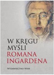 W kręgu myśli Romana Ingardena - okładka książki