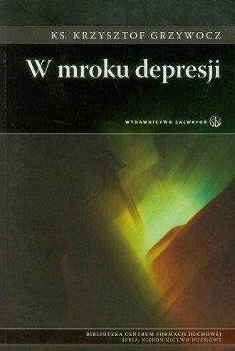 W mroku depresji - okładka książki