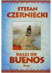 Dalej od Buenos - okładka książki