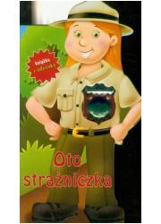 Oto strażniczka. Książka z odznaką - okładka książki