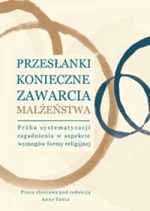 Przesłanki konieczne zawarcia małżeństwa. - okładka książki