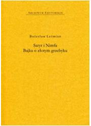 Satyr i Nimfa. Bajka o złotym grzebyku - okładka książki