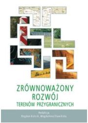 Zrównoważony rozwój terenów przygranicznych - okładka książki