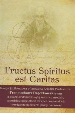 Fructus Spiritus est Caritas - okładka książki