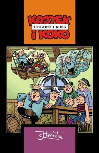 Kajtek i Koko. Opowieści Koka - okładka książki