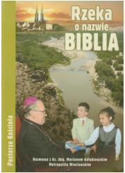 Rzeka o nazwie Biblia - okładka książki