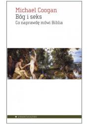Bóg i seks. Co naprawdę mówi Biblia - okładka książki