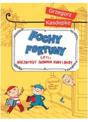 Fochy fortuny czyli niezwykły słownik - okładka książki