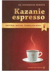 Kazanie espresso. Krótkie, mocne, - okładka książki
