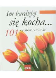 Im bardziej się kocha - okładka książki