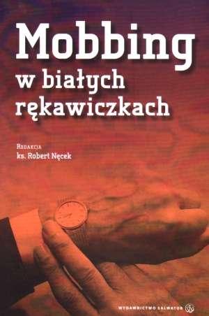 Mobbing w białych rękawiczkach - okładka książki