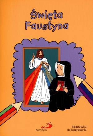 Święta Faustyna. Książeczka do - okładka książki