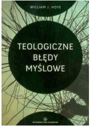 Teologiczne błędy myślowe - okładka książki
