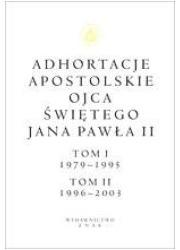 Adhortacje apostolskie Ojca Świętego - okładka książki