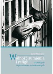 Wolność sumienia i religii skazanych - okładka książki