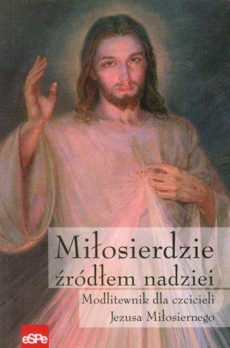 Miłosierdzie źródłem nadziei. Modlitewnik - okładka książki