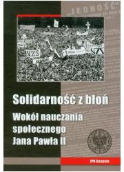 Solidarność z błoń. Wokół nauczania - okładka książki