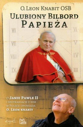 Ulubiony bilbord Papieża. O Janie - okładka książki