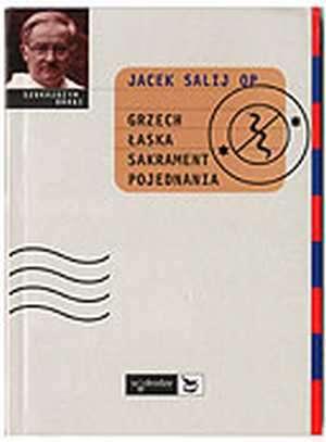 Grzech, łaska, sakrament pojednania - okładka książki