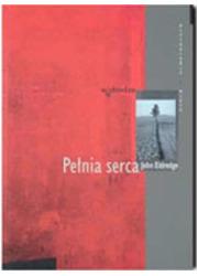 Pełnia serca. Seria: Psychologia - okładka książki