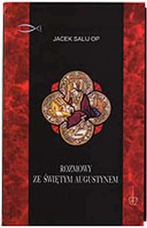 Rozmowy ze św. Augustynem - okładka książki