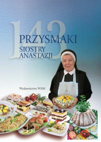 143 przysmaki Siostry Anastazji - okładka książki