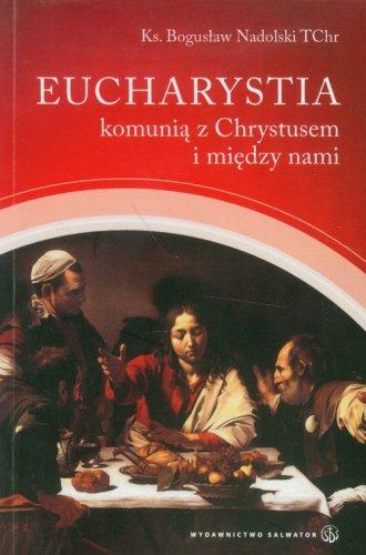 Eucharystia komunią z Chrystusem - okładka książki