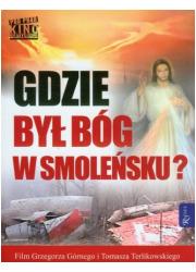 Gdzie był Bóg w Smoleńsku (+ DVD) - okładka książki