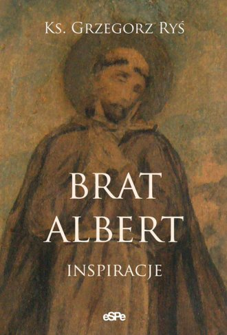 Brat Albert. Inspiracja - okładka książki