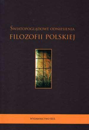 Światopoglądowe odniesienia filozofii - okładka książki