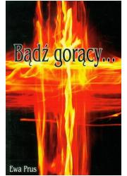 Bądź gorący - okładka książki