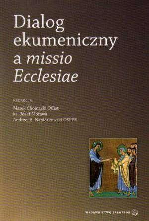 Dialog ekumeniczny a missio Ecclesiae - okładka książki