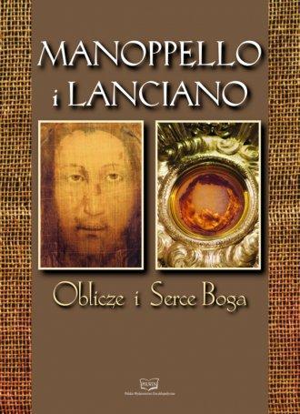 Manopello i Lanciano. Oblicze i - okładka książki