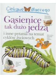 Ciekawe dlaczego gąsienice tak - okładka książki