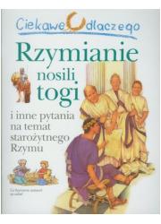 Ciekawe dlaczego Rzymianie nosili - okładka książki