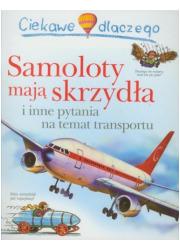 Ciekawe dlaczego samoloty mają - okładka książki