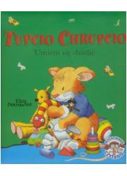 Tupcio Chrupcio. Umiem się dzielić - okładka książki