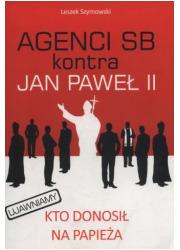 Agenci SB kontra Jan Paweł II - okładka książki