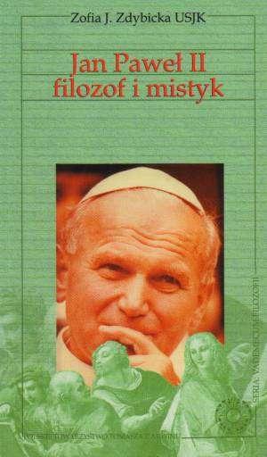 Jan Paweł II - filozof i mistyk. - okładka książki
