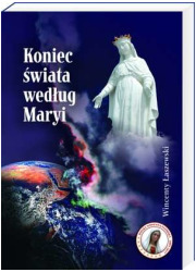 Koniec świata według Maryi - okładka książki